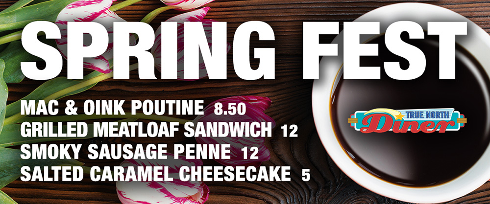 Spring Fest at True North Diner