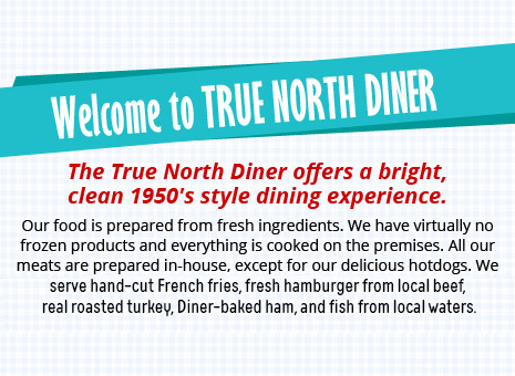 True North Diner - Best Bedford Restaurant Menu