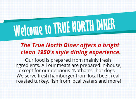 true-north-diner-welcome